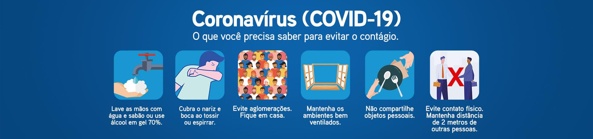 Cuidados preventivos sobre o Coronavírus (COVID-19)